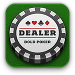 Get Bold Poker Dealer from the App Store.